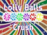 Lolly Balls Crush