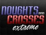 Noughts and Crosses Extreme