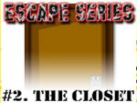 Escape 2: The Closet