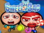 Sweet and Bad
