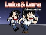 Luka and Lara Robo Abduction