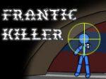 Frantic Killer