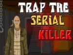 Trap the Serial Killer