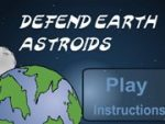Defend Earth Astroids