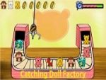 Catching Doll Factory