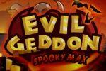 Evilgeddon Spooky Max