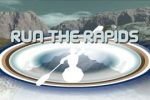 Run the Rapids